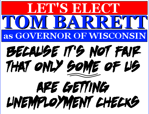 Tom Barrett for Governor Yard Sign c/o Gravelle's Daily Scoff @ DailyScoff.com