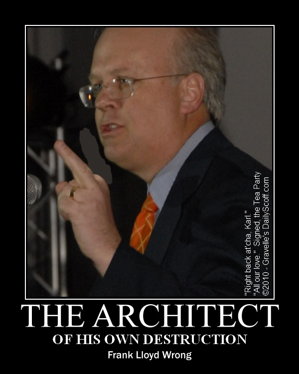 "Karl ""The Architect"" Rove - Frank Lloyd Wrong"